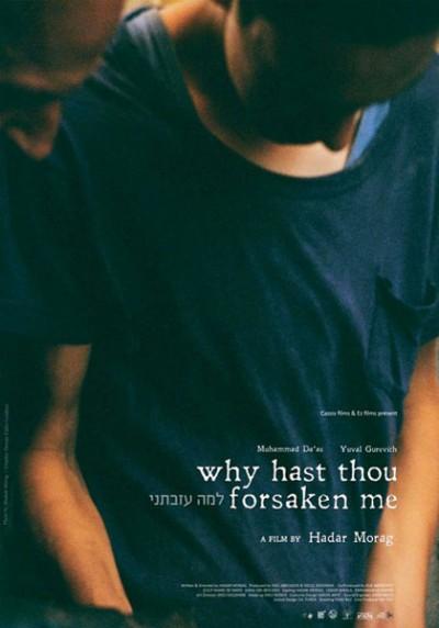 why-hast-thou-forsaken-me-poster-locandina